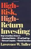 High-Risk, High-Return Investing, Lawrence W. Tuller, 0471580937