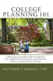 College Planning 101, CFP(r), Matthew T Russell, 1453749748