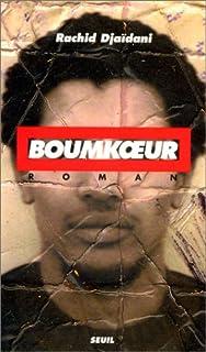 Boumkoeur : roman, Djaïdani, Rachid