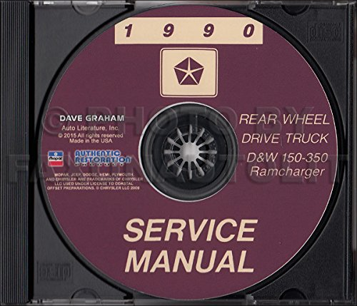 1990 DODGE RAM TRUCK & PICKUP REPAIR SHOP & SERVICE MANUAL CD including D & W 150, 250, 350, S, Wagon, Sport Utility, Conventional & Club Cab, Ramcharger 2wd, 4wd