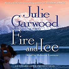 Fire and Ice Audiobook by Julie Garwood Narrated by Rebecca Lowman