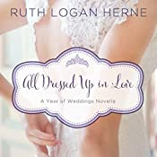 All Dressed Up in Love | Ruth Logan Herne