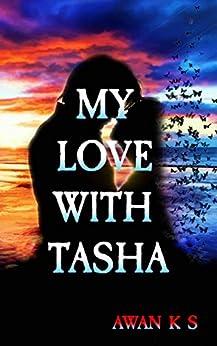 #freebooks – My Love With Tasha by Awan K S