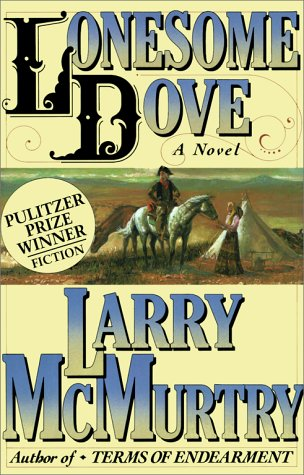 Lonesome Dove - Book #1 of the Lonesome Dove