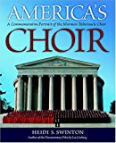 America's Choir: A Commemorative Portrait of the Mormon Tabernacle Choir