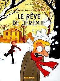 Les pauvres aventures de Jérémie, Tome 3 : Le rêve de Jérémie par Riad Sattouf