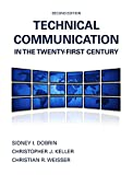 Technical Communication in the Twenty-First Century Plus MyWritingLab -- Access Card Package, Dobrin, Sidney I. and Weisser, Christian R., 013408845X