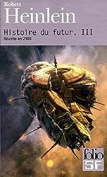 Histoire du futur (Tome 3-Révolte en 2100)