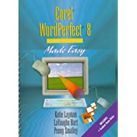 Corel WordPerfect 8 Made Easy (Layman & Hart's Word Processing Made Easy Series)