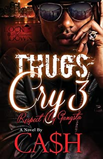 Book Cover: Thugs Cry 3: Respect my Gangsta