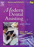 Modern Dental Assisting, Robinson, Debbie S. and Bird, Doni L., 1416023313