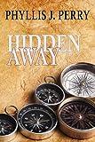 Hidden Away, Phyllis Perry, 1479379050