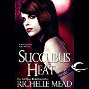 Succubus Heat: Georgina Kincaid, Book 4 | Richelle Mead