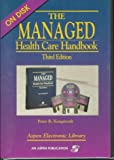 The Managed Health Care Handbook, Kongstvedt, Peter R., 0834208628