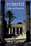 Pompeii: Public and Private Life (Revealing Antiquity), Paul Zanker, 0674689674