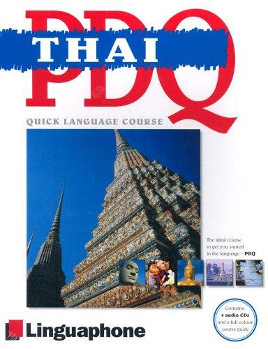 Thai PDQ-Quick Comprehensive Course: Learn to Speak, Understand, Read and Write Thai with Linguaphone Language Programs (Linguaphone Pdq) pdf epub
