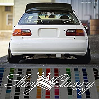 Stay classy windshield decal sticker for jdm car oil slick 24