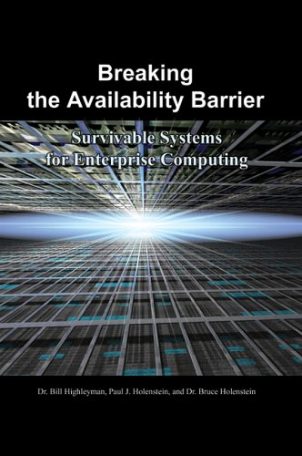 Download Breaking the Availability Barrier: Survivable Systems for Enterprise Computing ebook
