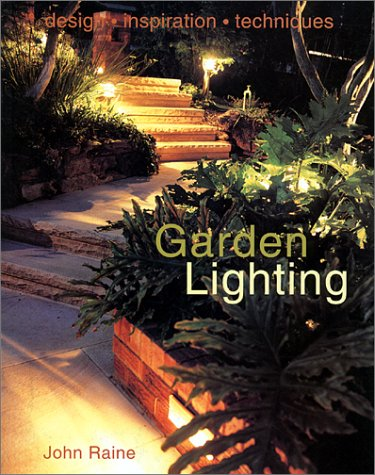 John Raine Lighting For Gardens