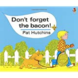 Don't Forget the Bacon! (Red Fox Classics)
