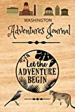 Washington Adventure Journal: The Mountains are Calling | Compliment Travel Guide & Camping Prompt Book | Record Campsite Lakes Fun Plateau Memories ... Logbook (Washington Adventure Hiking)