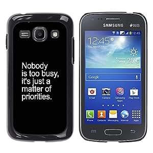 """For Samsung Galaxy Ace 3 Case , Prioridades Ocupado inspirada Inspiring"""" - Diseño Patrón Teléfono Caso Cubierta Case Bumper Duro Protección Case Cover Funda"""