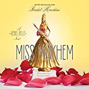 Miss Mayhem: A Rebel Belle Novel | Rachel Hawkins