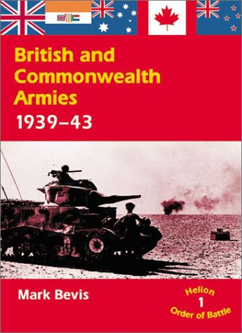 Read Online British and Commonwealth Armies 1939-43 (Helion Order of Battle) pdf