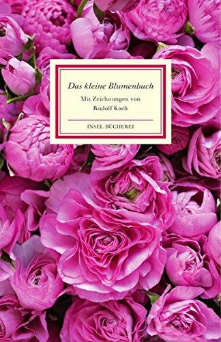 Das kleine Blumenbuch (Insel-Bücherei)