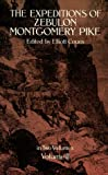 img - for The Expeditions of Zebulon Montgomery Pike (Volume 2) book / textbook / text book