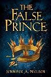 The False Prince (The Ascendance Series, Book 1)