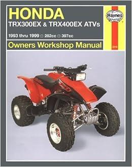 Honda trx300ex trx400ex atvs 9399 haynes owners workshop manual honda trx300ex trx400ex atvs 9399 haynes owners workshop manual series chilton 9781563923463 amazon books fandeluxe Gallery