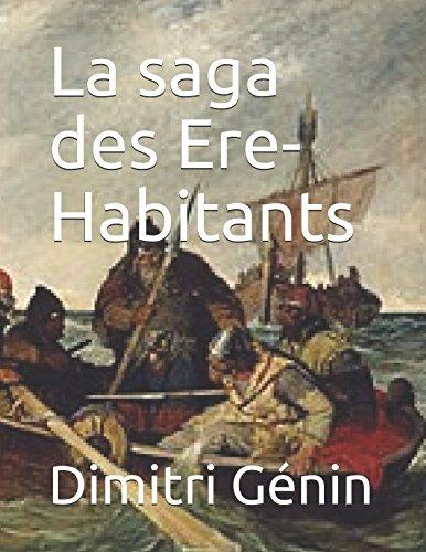 La saga des Ere-Habitants (Folklore Viking) (French Edition)