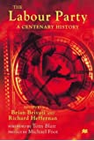 The Labour Party: A Centenary History: 1900-2000