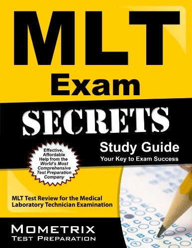 MLT Exam Secrets Study Guide: MLT Test Review for the Medical Laboratory Technician Examination Pdf