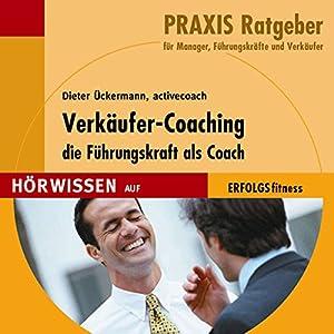 Verkäufer-Coaching. Die Führungskraft als Coach Hörbuch