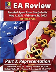 PassKey Learning Systems EA Review Part 3 Representation: Enrolled Agent Study Guide: May 1, 2021-February 28, 2022 Testing Cycle