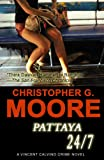 Pattaya 24/7: Vincent Calvino Crime Novel