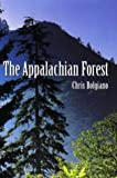 The Appalachian Forest, Chris Bolgiano, 0811701263