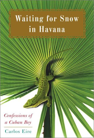 Waiting for Snow in Havana: Confessions of a Cuban Boy ebook