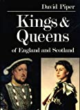 Kings and Queens of England and Scotland, David Piper, 0571115608