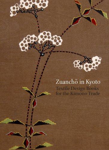 Zuancho in Kyoto: Textile Design Books for the Kimono Trade pdf