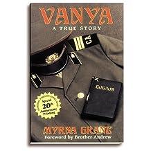 Vanya: A True Story
