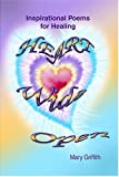 Heart Wide Open, Mary Griffith, 0945962320