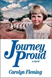 Journey Proud, Carolyn Fleming, 1552124258