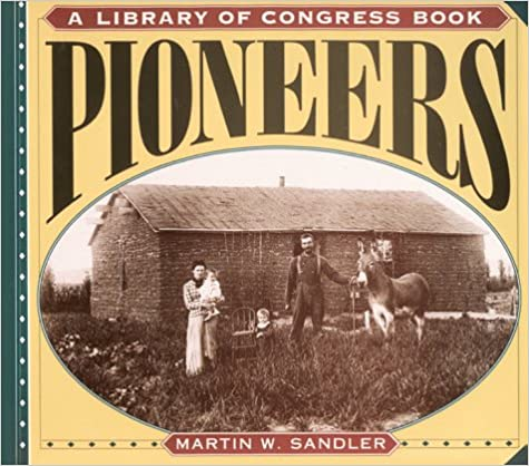 Pioneers (A Library of Congress Book)