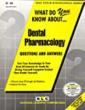DENTAL PHARMACOLOGY (Test Your Knowledge Series) (Passbooks) (TEST YOUR KNOWLEDGE SERIES (Q))