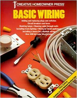 Wondrous Basic Wiring Creative Homeowner Press 9781880029794 Amazon Com Books Wiring Digital Resources Anistprontobusorg