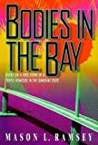 img - for Bodies in the Bay book / textbook / text book
