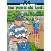 TENDRE BANLIEUE T10 - LES YEUX DE LEILA